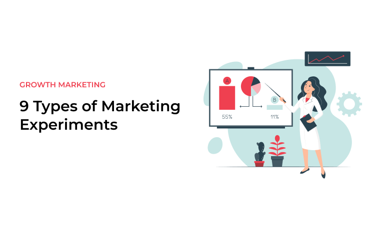9 Types of Marketing Experiments